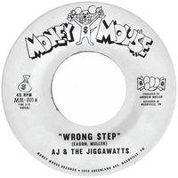 Wrong Step / Karma Is A Bitch
