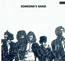 SOMEONE'S BAND