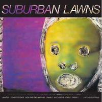 SUBURBAN LAWNS (2021 reissue)
