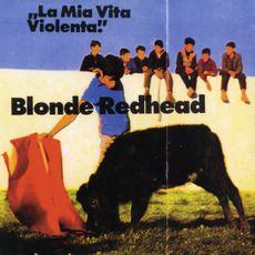 La Mia Vita Violenta (2021 reissue)