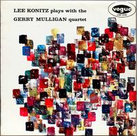 Lee Konitz Plays With The Gerry Mulligan Quartet (tone poet 2021 reissue)