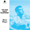 My God Has a Telephone (2021 repress)