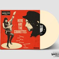 Here Are The Courettes (2021 reissue)