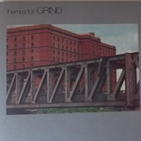Themes for GRIND (2021 reissue)