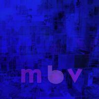 m b v (2021 reissue)