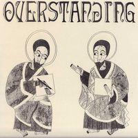 Overstanding (2021 reissue)