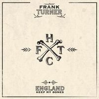 England Keep My Bones (expanded Tenth Anniversary Edition)