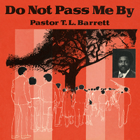 DO NOT PASS ME BY VOL. I (2021 reissue)