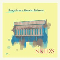 Songs From A Haunted Ballroom