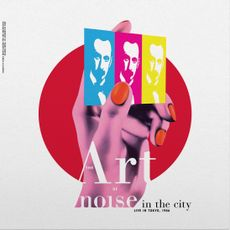 NOISE IN THE CITY (LIVE IN TOKYO)