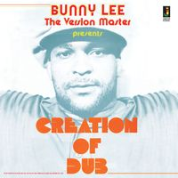 Creation of Dub (2021 reissue)