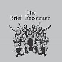Introducing The Brief Encounter
