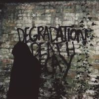 Degradation, Death, Decay