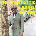 The Fantastic Laurel Aitken (2021 reissue)