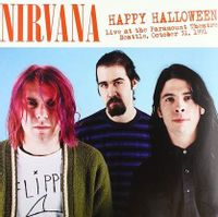 Happy Halloween: Live At The Paramount Theatre, Seattle, October 31st, 1991