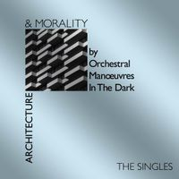Architecture & Mortality (Singles – 40th Anniversary)