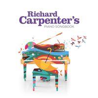 RICHARD CARPENTER'S PIANO SONGBOOK