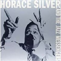HORACE SIILVER AND THE JAZZ MESSENGERS (vinylissimo editon)