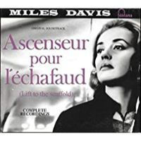 LIFT TO THE SCAFFOLD-ASCENSEUR POUR L'ECHAFAUD (vinylissimo editon)