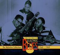 electric blues volume three (1960-69)