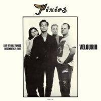 LIVE: VELOURIA - HOLLYWOOD, DECEMBER 1991 (2015 reissue)