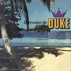 here comes the duke (2019 reissue)