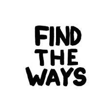 FIND THE WAYS