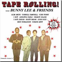 Tape Rolling! With bunny lee & friends