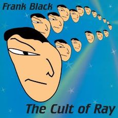 Cult Of Ray (2021 reissue)
