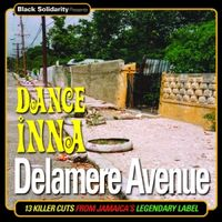 Black Solidarity Presents : 'Dance Inna Delamare Avenue'