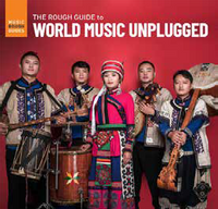 The Rough Guide to World Music Unplugged
