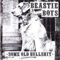 Some Old Bullshit (2021 reissue)
