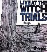 LIVE AT THE WITCH TRIALS (2021 reissue)