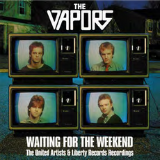 WAITING FOR THE WEEKEND - THE UNITED ARTISTS AND LIBERTY RECORDINGS (2021 reissue)