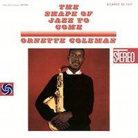 The Shape Of Jazz To Come (2021 reissue)