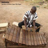 Dagara - Gyil Music of Ghana's Upper West