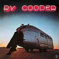 Ry Cooder (2021 Reissue)