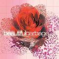 Beautiful Garbage (20th Anniversary)