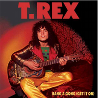 Bang A Gong (Get It On) (2021 Reissue)
