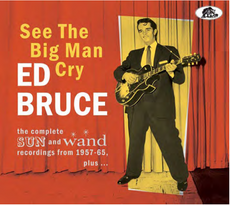 SEE THE BIG MAN CRY: COMPLETE SUN & WAND RECORDINGS
