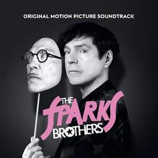The Sparks Brothers (Original Motion Picture Soundtrack)