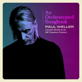 An Orchestrated Songbook - Paul Weller with Jules Buckley & the BBC Symphony Orchestra