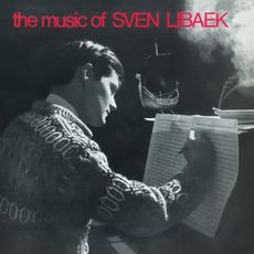 The Music of Sven Libaek (Themes from 1960's Cinesound Film Soundtracks) (2019 reissue)