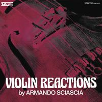 Violin Reactions (2019 reissue)