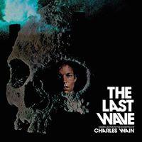 The Last Wave (Original Motion Picture Soundtrack) (2019 reissue)