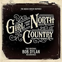 THE MUSIC WHICH INSPIRED 'GIRLS FROM THE NORTH COUNTRY'