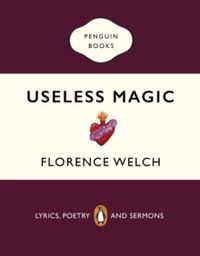 Useless Magic : Lyrics, Poetry and Sermons