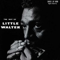 The Best Of Little Walter (2018 reissue)