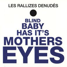 Blind Baby Has Its Mother's Eyes (2021 reissue)