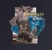 Les Grands Brules / Tarabust